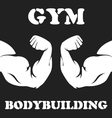 Gym and bodybuilding emblem with biceps vector image vector image