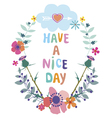 Have a nice day card with wild flowers vector image