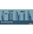 Travel to Europe Modern architecture vector image