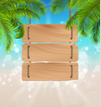 wooden board for your message summer background vector image vector image