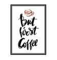 but first coffee postcard hand drawn background vector image