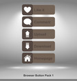 browser button pack 1 brown image vector image