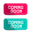 Coming Soon Pink and Blue Paper Tickets Isolated vector image
