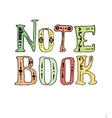 hand drawn note book lettering vector image