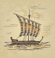 ancient sailing ship at the oars vector image