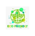Eco Friendly Concept Eco Friendly Banner Eco vector image