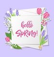 hello spring lettering spring flowers on white vector image vector image