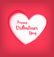happy valentines day on red heart in paper art vector image