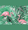 tropical seamless pattern green leaves flamingos vector image