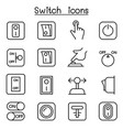 switch icon set in thin line style vector image