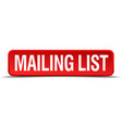 Mailing list red 3d square button isolated on vector image