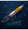 Smart education Rocket ship launch with pencil - vector image