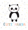 cute hand drawn postcard with funny panda poster vector image