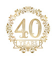 Golden emblem of fortieth years anniversary in vector image