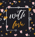 romantic lettering card elegand and glitter vector image