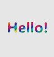 Hello rainbow letters vector image