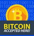 bitcoin accepted here sticker vector image