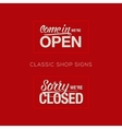 Open and Closed Sign - information retail store vector image
