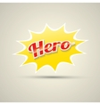 super hero label or sign vector image