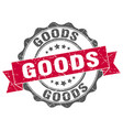 goods stamp sign seal vector image