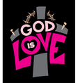 God Is Love Graphic vector image