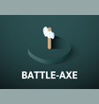 battle-axe isometric icon isolated on color vector image