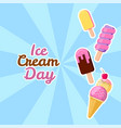 happy ice cream day suitable vector image
