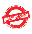 opening soon rubber stamp vector image