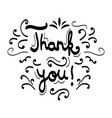 black ink hand written thank you text calligraphy vector image