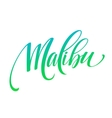 Malibu California handwriting lettering vector image