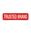 Trusted brand red 3d square button isolated on vector image