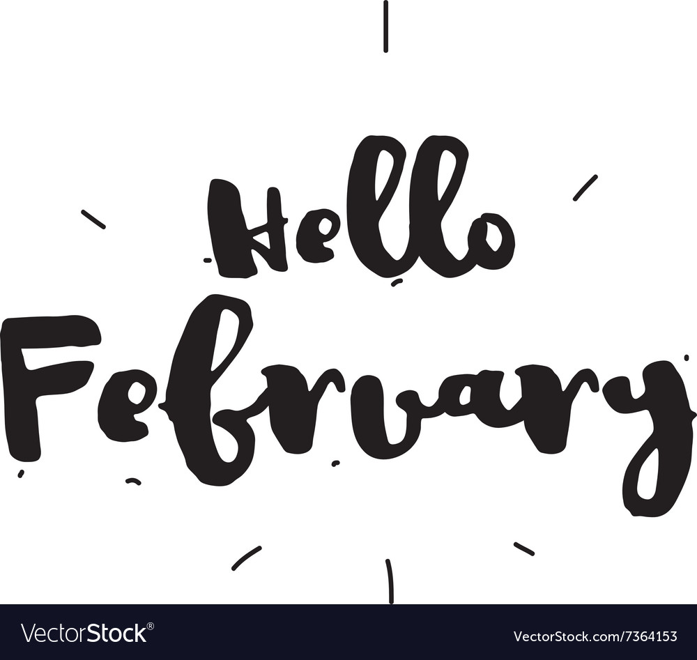 Hello february hand drawn design calligraphy vector