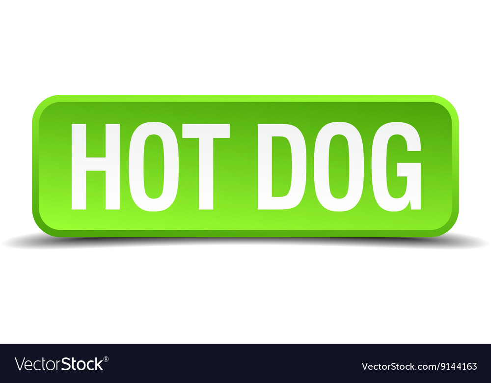 Hot dog green 3d realistic square isolated button vector
