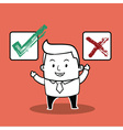 Business Man Right or wrong vector image