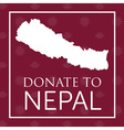 deep red donate to nepal banner with map and nepal vector image