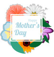 happy mothers background with flowers vector image