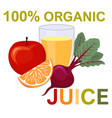 natural fresh juice in a glass healthy organic vector image