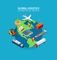 global logistics cargo delivery flat 3d isometric vector image