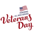 November 11 Veterans Day Lettering text vector image