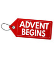 advent begins label or price tag vector image