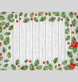 holly red berries on light wooden background eps vector image