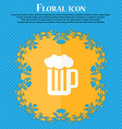 Glass of beer with foam icon Floral flat design on vector image
