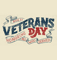 veterans day holiday typographic design vector image