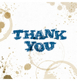 Coffee stains with Thank You phrase Hand drawn vector image vector image