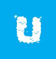 letter u cloud font symbol white alphabet sign on vector image