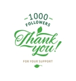 Thank you 1000 followers card ecology vector image
