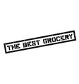 The Best Grocery rubber stamp vector image