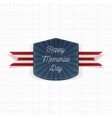 Happy Memorial Day realistic Emblem with Text vector image