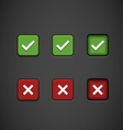 Three State Buttons - Confirm or Reject vector image vector image