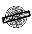 latest promotion rubber stamp vector image